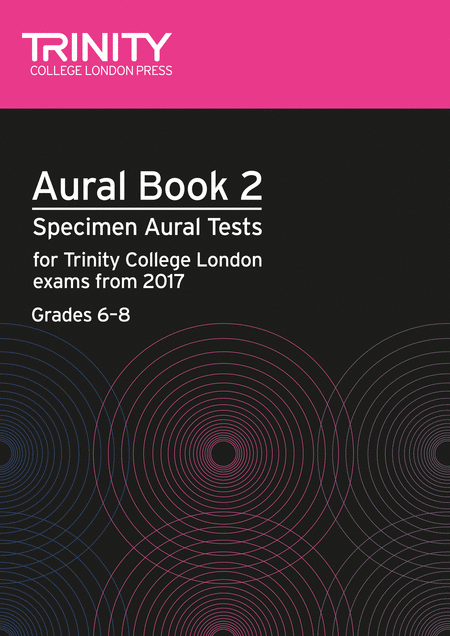 Aural tests book 2 from 2017 (Grades 6-8)