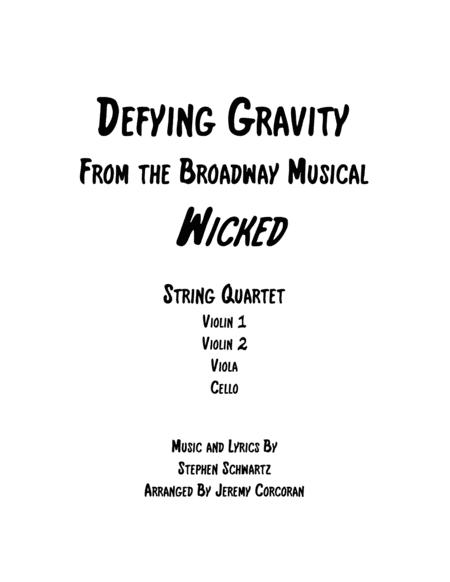 Defying Gravity for String Quartet
