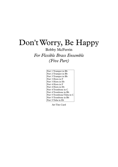 Don't Worry, Be Happy. For Beginner Flexible Brass Ensemble.