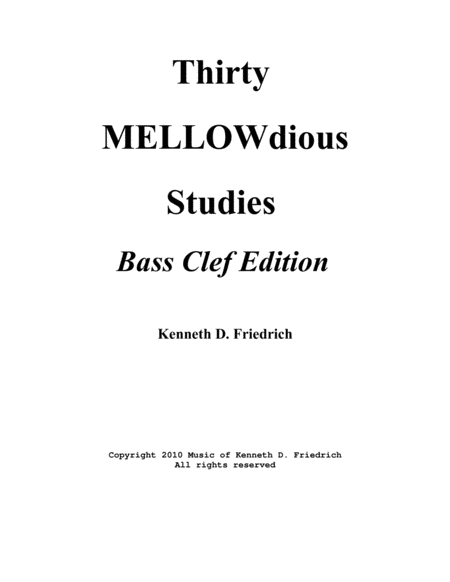 Thirty MELLOWdious Studies, Book One: Bass Clef Edition
