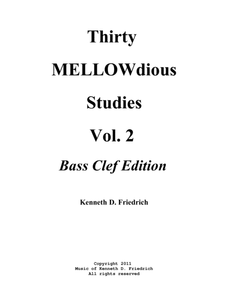 Thirty MELLOWdious Studies, Book Two: Bass Clef Edtion