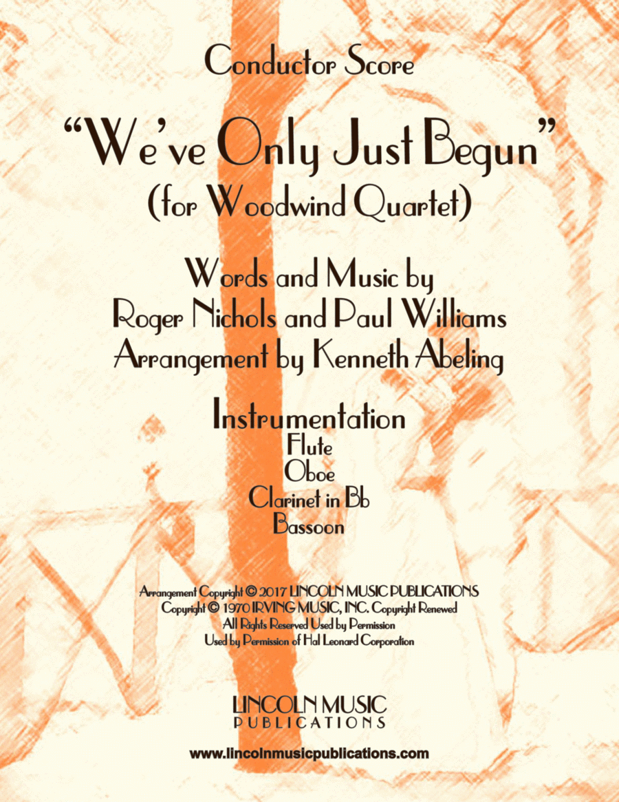 """We've Only Just Begun"" (for Woodwind Quartet)"