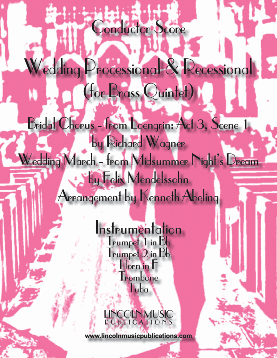 Wedding Processional & Recessional (for Brass Quintet)