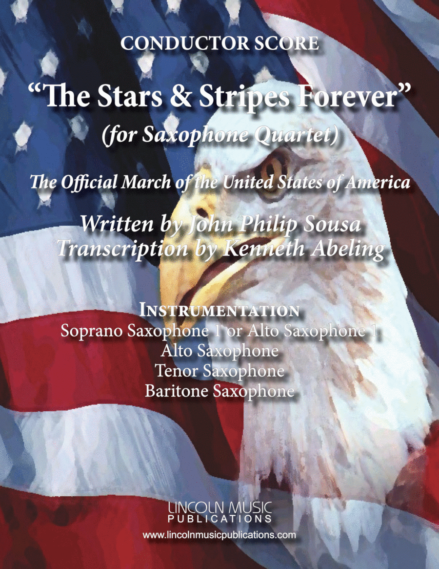 March - The Stars and Stripes Forever (for Saxophone Quartet SATB or AATB)
