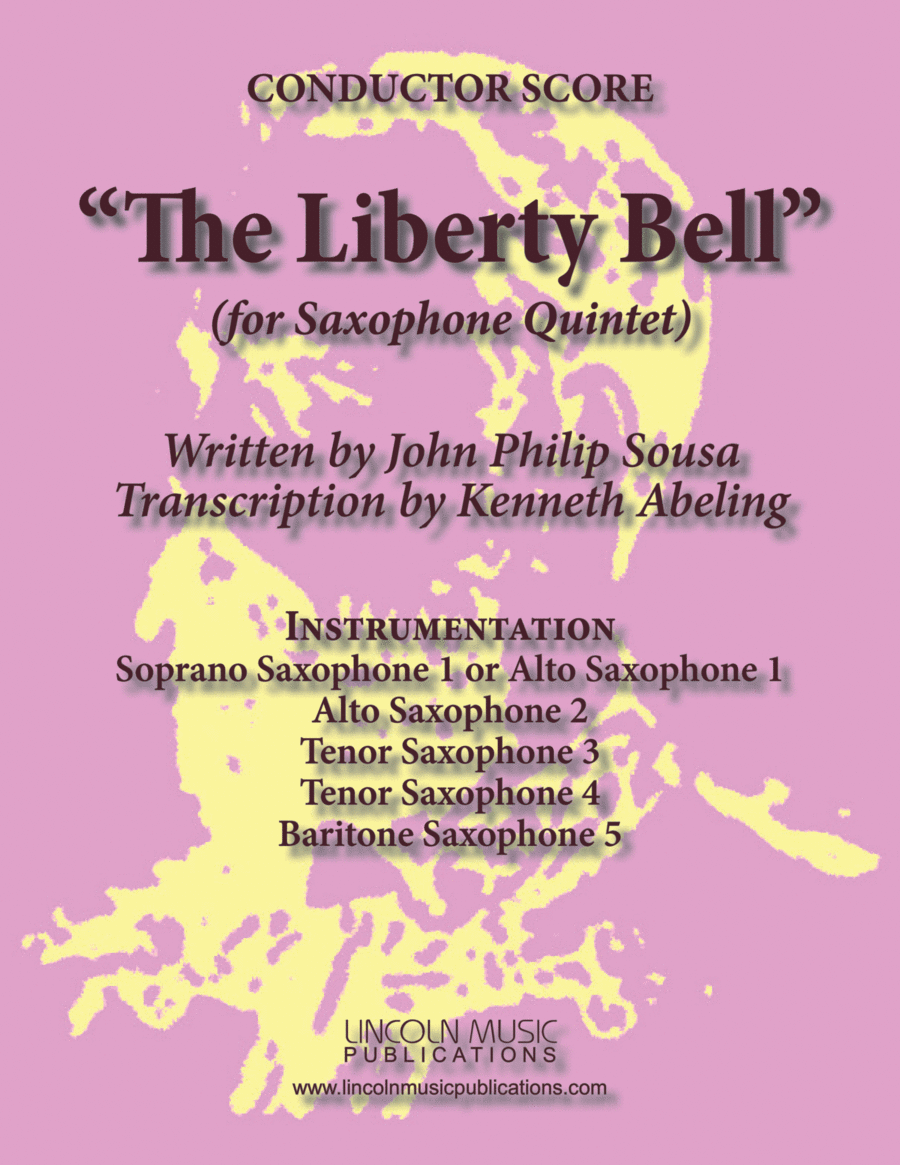 March - The Liberty Bell (for Saxophone Quintet SATTB or AATTB)