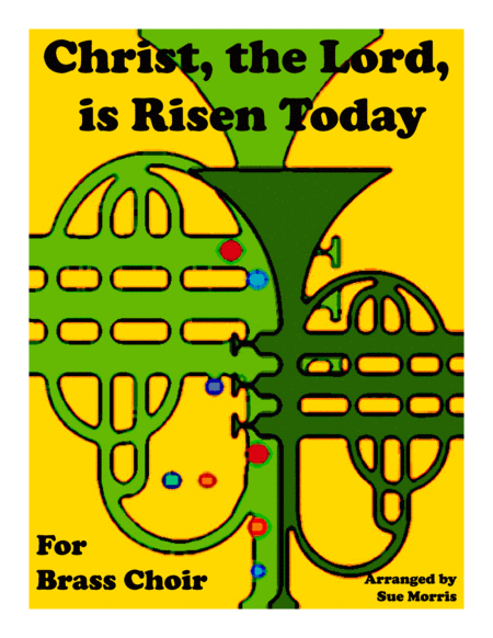 Christ, the Lord, Is Risen Today