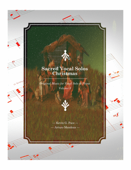 Sacred Vocal Solos for soprano or tenor solo with piano accompaniment - Volume 3 - Christmas