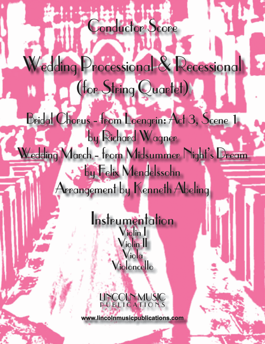 Wedding Processional & Recessional (for String Quartet)