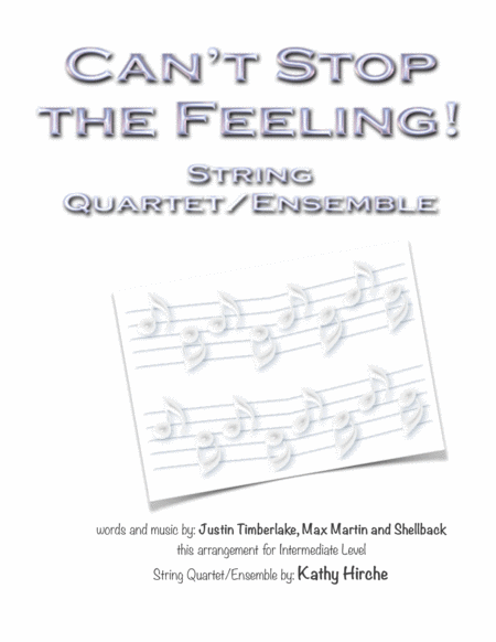 Can't Stop The Feeling! - String Quartet/Ensemble
