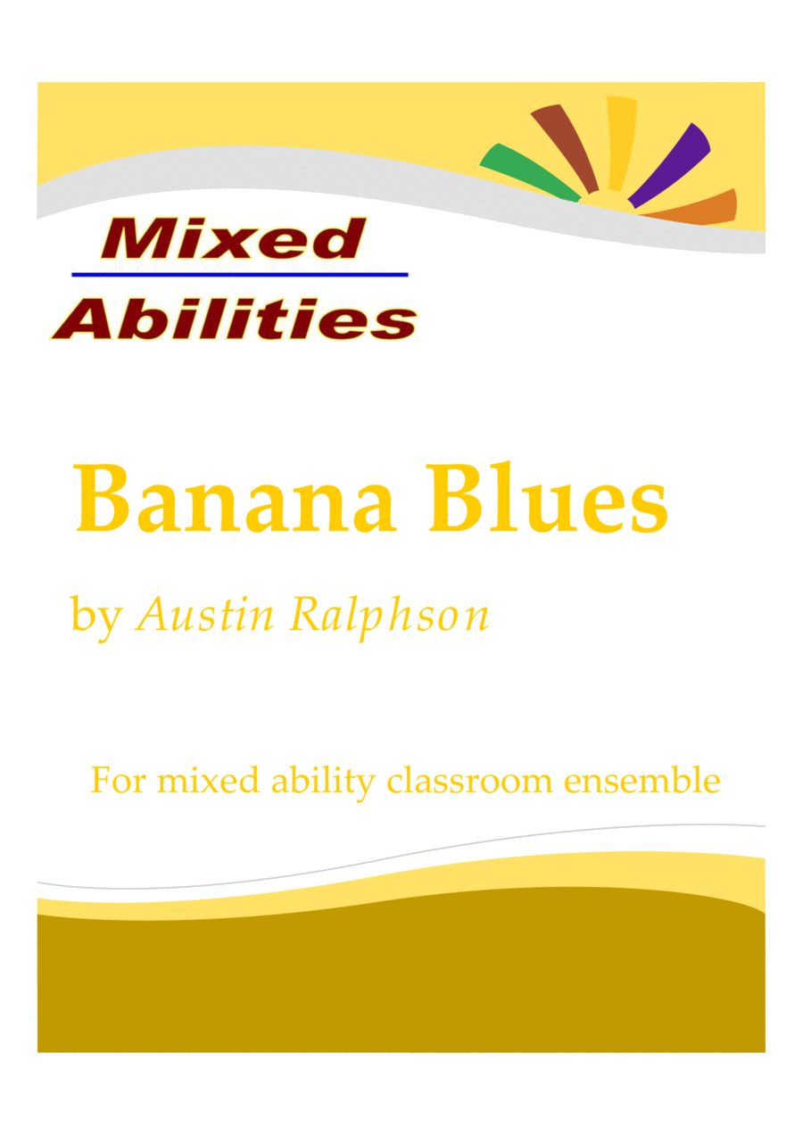 Banana Blues - mixed ability classroom school ensemble