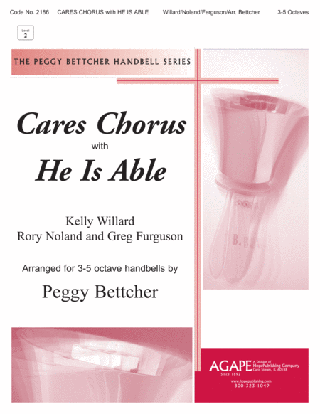 Cares Chorus with He is Able