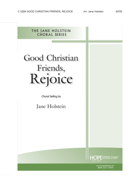 Good Christian Friends, Rejoice