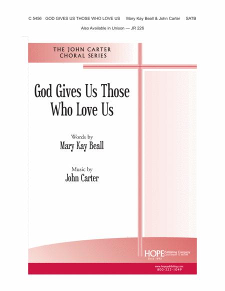 God Gives Us Those Who Love Us