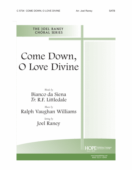 Come Down, O Love Divine
