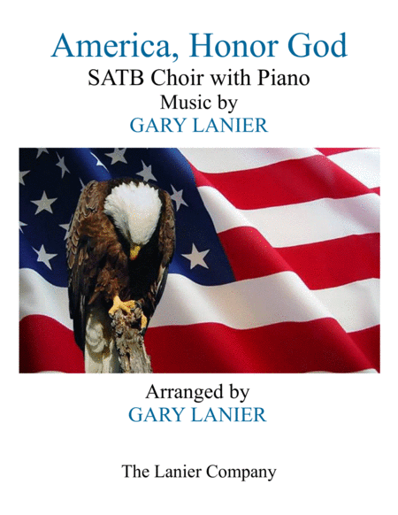 AMERICA, HONOR GOD (SATB Choir with Piano - Choir Part included)
