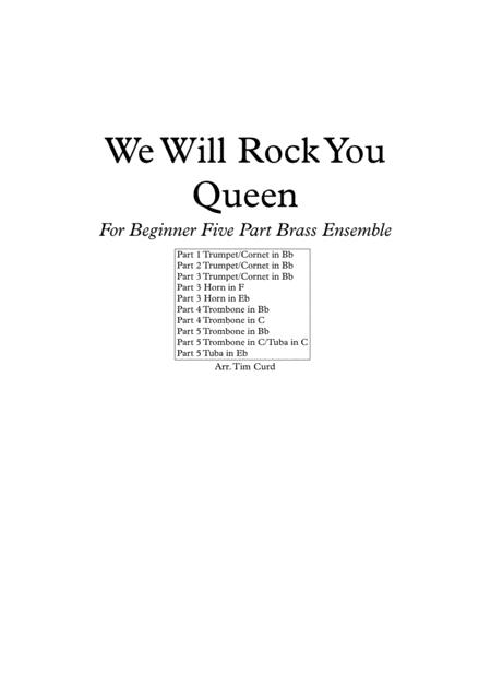 We Will Rock You. For Beginner Flexible Five Part Brass Ensemble