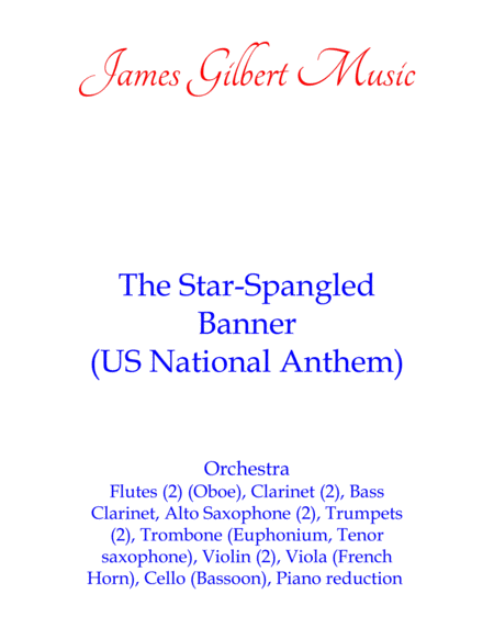 The Star-Spangled Banner (US National Anthem)