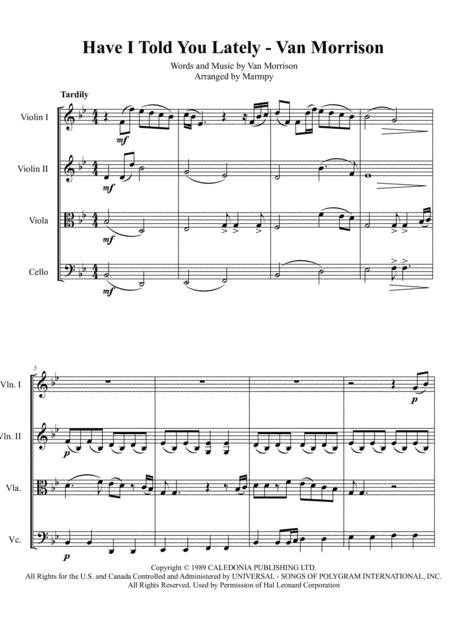 Have I Told You Lately - Van Morrison (arranged for String Quartet)
