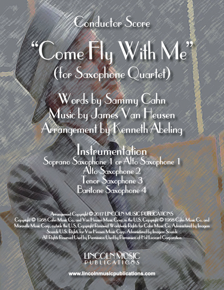 Come Fly With Me (for Saxophone Quartet SATB or AATB)