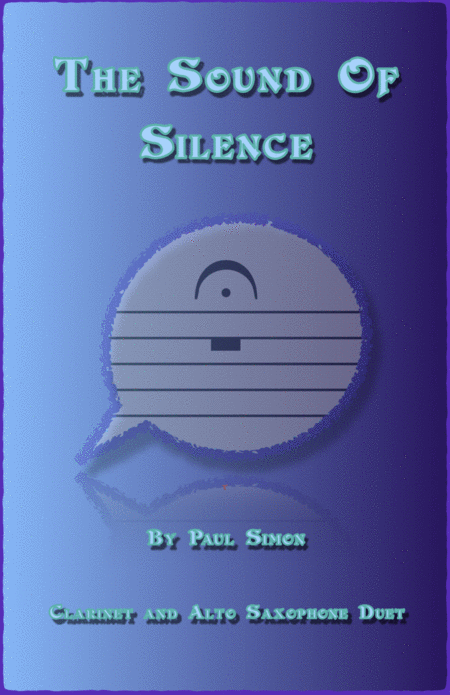 The Sound Of Silence, Duet for Clarinet and Alto Saxophone