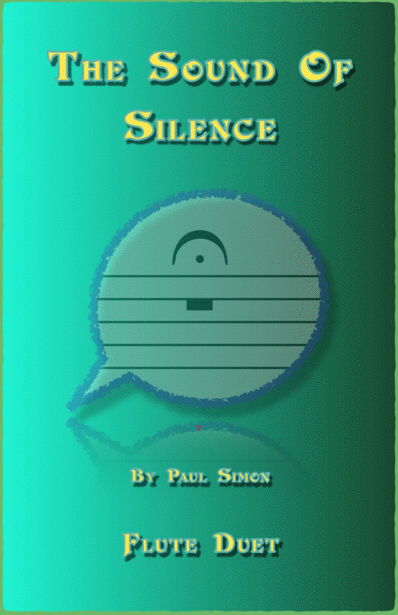 The Sound Of Silence, Duet for Two Flutes