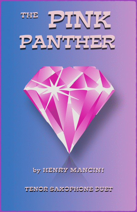 The Pink Panther from THE PINK PANTHER Duet for Two Tenor Saxophones