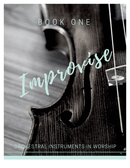 Improvise: Orchestral Instruments in Worship