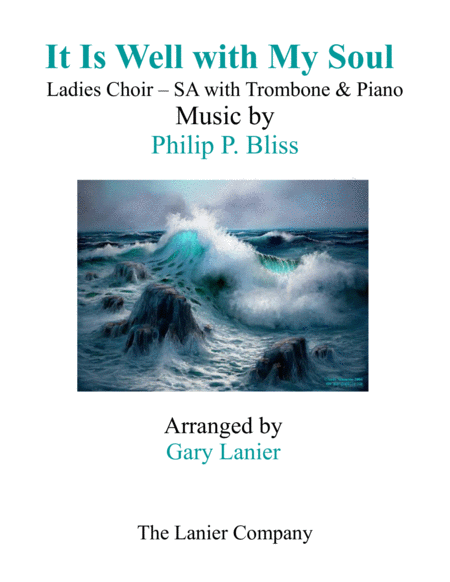 IT IS WELL WITH MY SOUL (Ladies Choir - SA with Trombone & Piano)