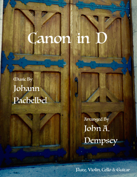 Canon in D (Quartet for Flute, Violin, Cello and Guitar)