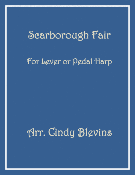 Scarborough Fair, arranged for Lever or Pedal Harp