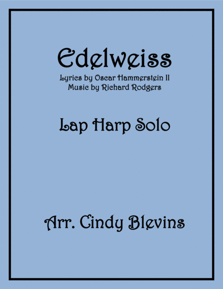 Edelweiss, Solo for Lap Harp
