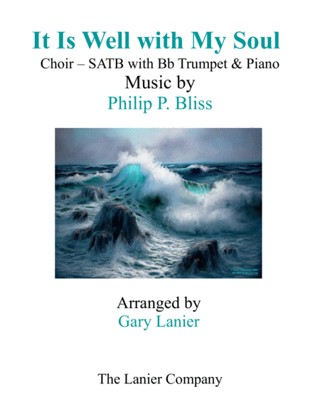 IT IS WELL WITH MY SOUL (Choir - SATB with Bb Trumpet & Piano)