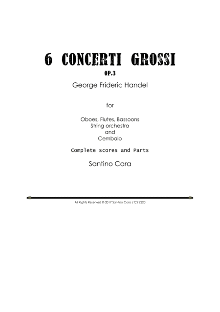 Handel - 6 Concerti Grossi Op.3 for Winds, Strings and Cembalo - Scores and Parts