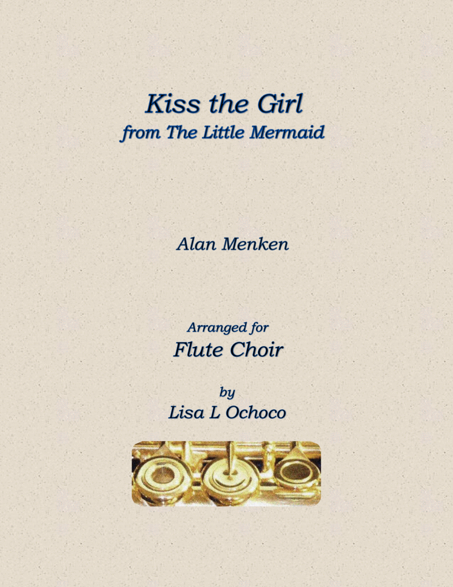 Kiss The Girl from The Little Mermaid for Flute Choir