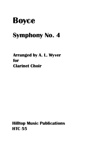 Boyce Symphony No. 4 arranged for clarinet choir