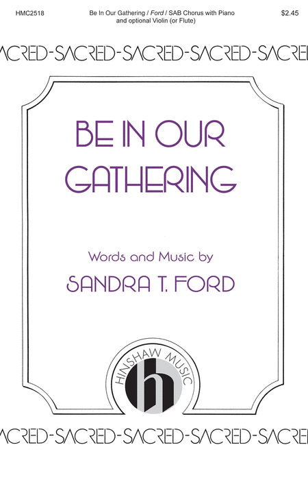 Be in Our Gathering