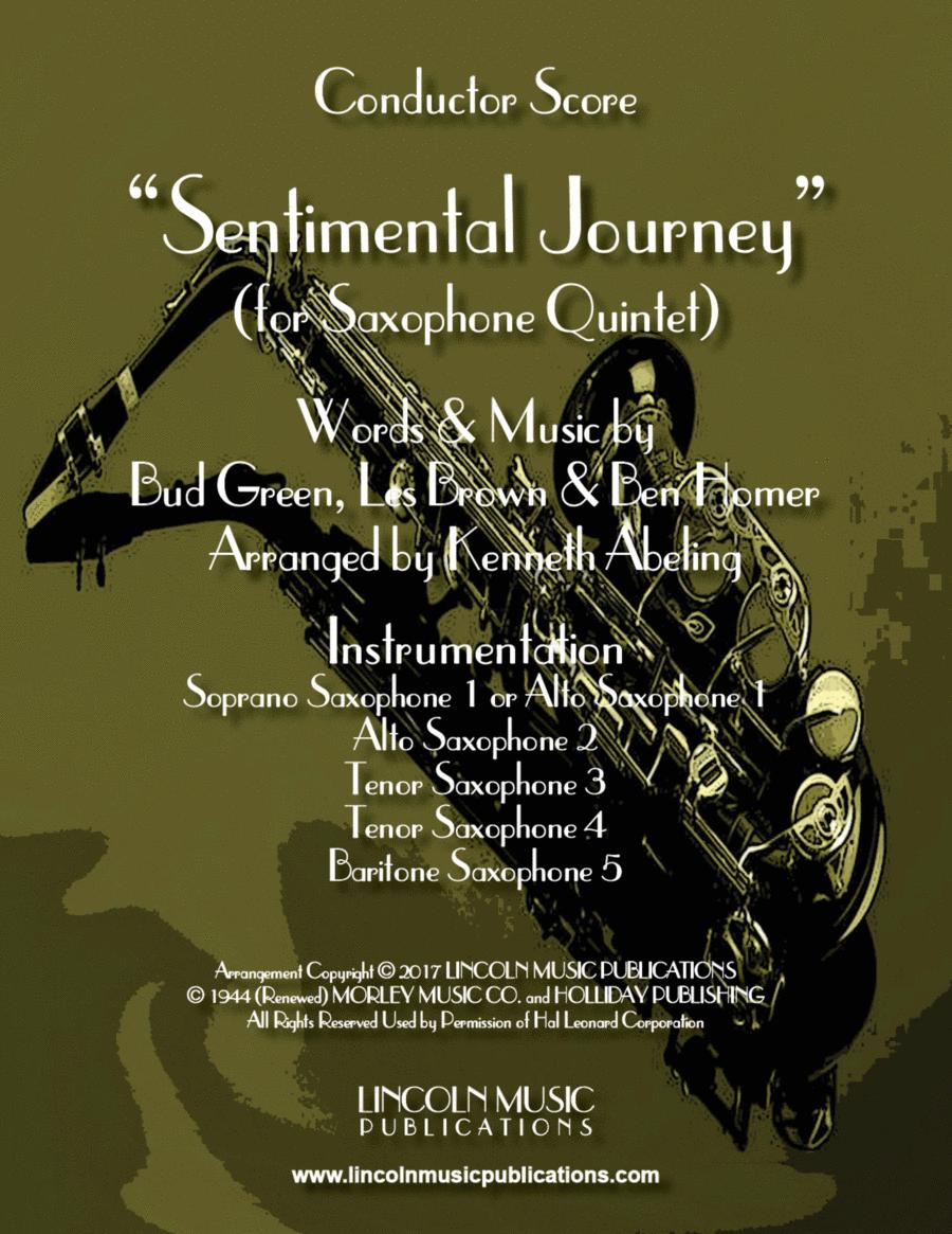 Sentimental Journey (for Saxophone Quintet SATTB or AATTB)
