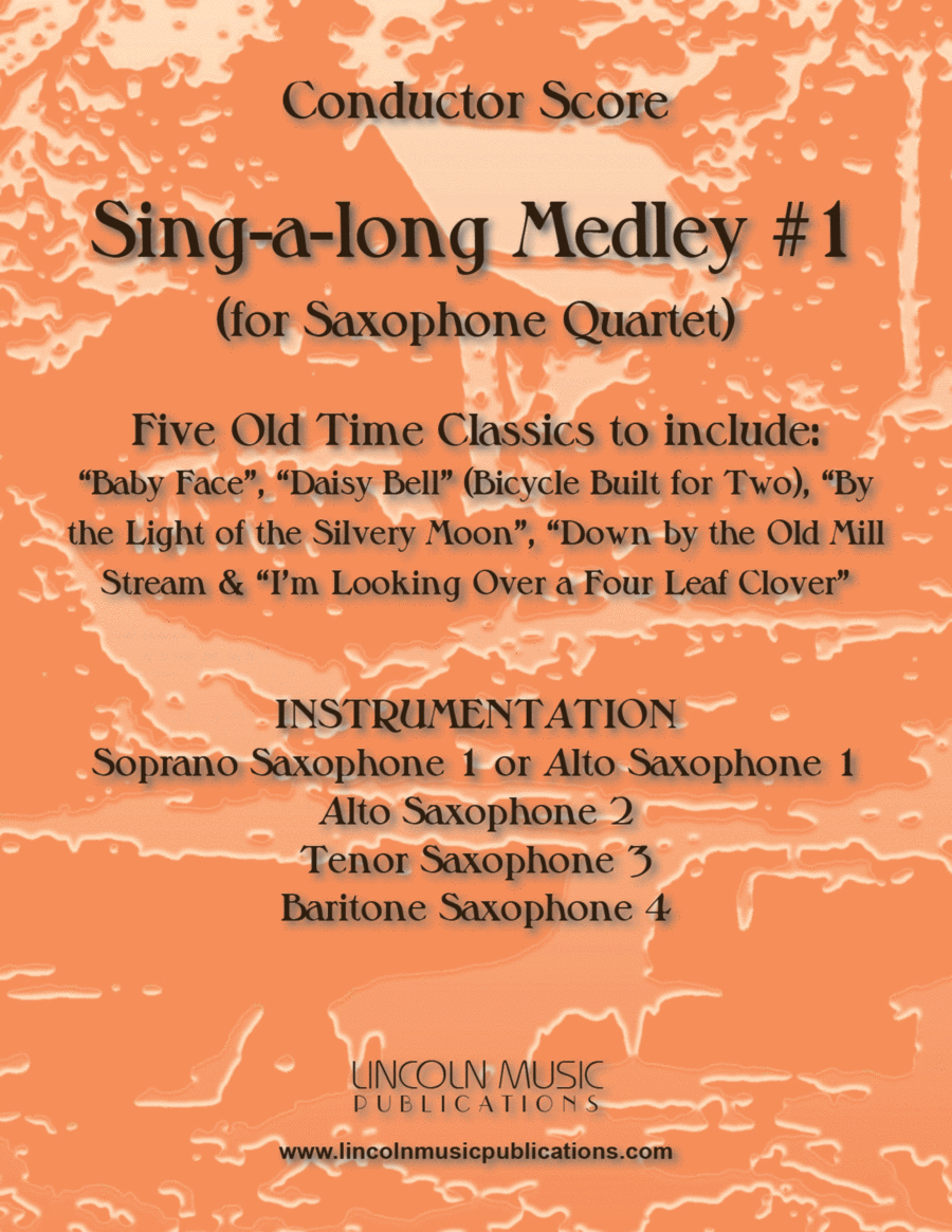 Sing-along Medley #1 (for Saxophone Quartet SATB or AATB)