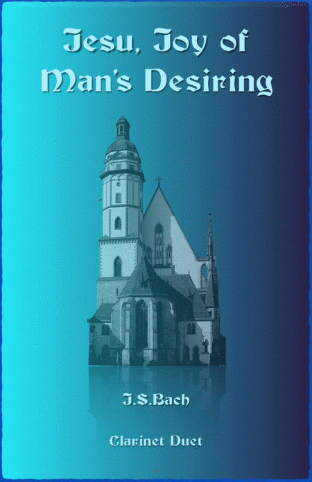 Jesu Joy of Man's Desiring, J S Bach, Duet for Two Clarinets