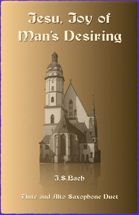 Jesu Joy of Man's Desiring, J S Bach, Duet for Flute and Alto Saxophone