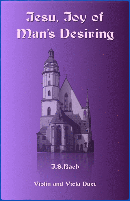 Jesu Joy of Man's Desiring, J S Bach, Duet for Violin and Viola