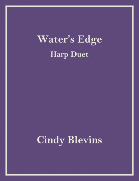 Water's Edge, arranged for Harp Duet