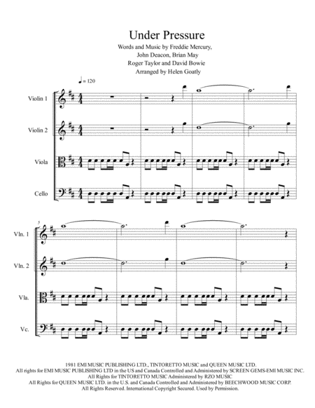 Under Pressure by Queen and David Bowie. Arranged for String Quartet.