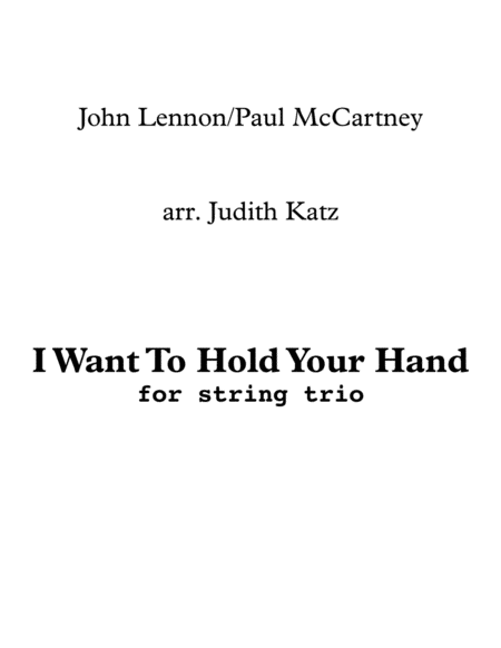 I Want To Hold Your Hand - for string trio