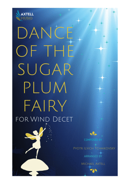 DANCE OF THE SUGAR PLUM FAIRY -  FOR WIND DECETS
