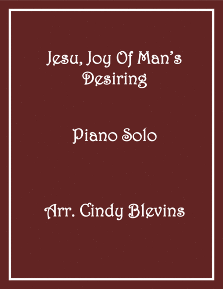 Jesu, Joy of Man's Desiring, arranged for Piano Solo, from my book