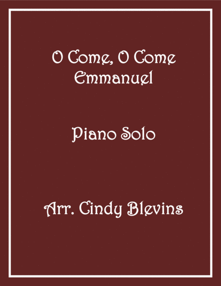 O Come, O Come Emmanuel, Piano Solo, from my book