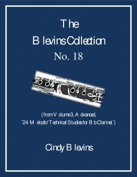 Advanced Clarinet Study, # 18, from The Blevins Collection, Melodic/Technical Studies for Bb Clarinet