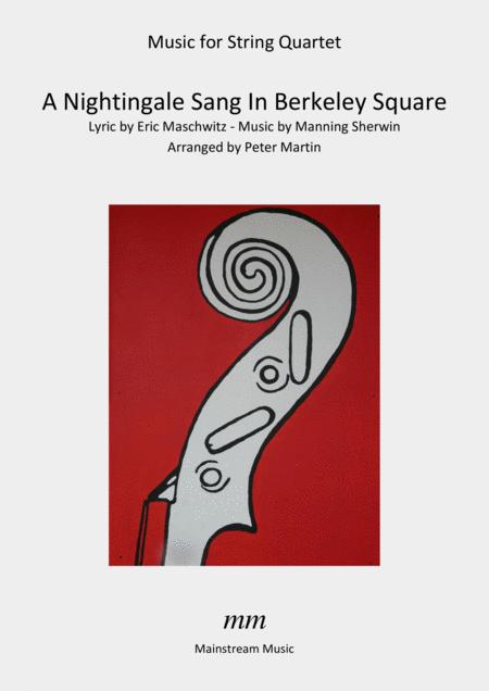 A Nightingale Sang In Berkeley Square - String Quartet