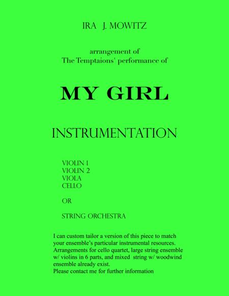 My Girl arranged for string quartet or, optionally, for string orchestra